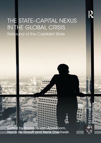 The State–Capital Nexus in the Global Crisis Rebound of the Capitalist State book cover