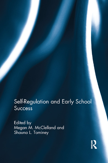 Self-Regulation and Early School Success book cover