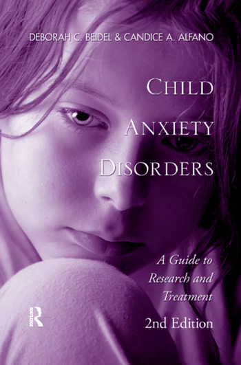 Child Anxiety Disorders A Guide to Research and Treatment, 2nd Edition book cover