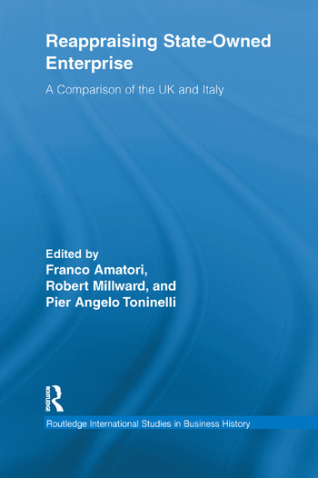 Reappraising State-Owned Enterprise A Comparison of the UK and Italy book cover