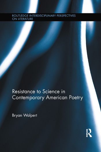 Resistance to Science in Contemporary American Poetry book cover