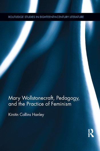 Mary Wollstonecraft, Pedagogy, and the Practice of Feminism book cover