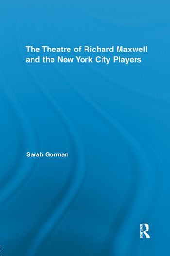 The Theatre of Richard Maxwell and the New York City Players book cover