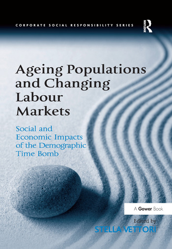 Ageing Populations and Changing Labour Markets Social and Economic Impacts of the Demographic Time Bomb book cover