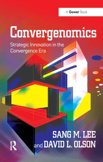 Convergenomics Strategic Innovation in the Convergence Era book cover