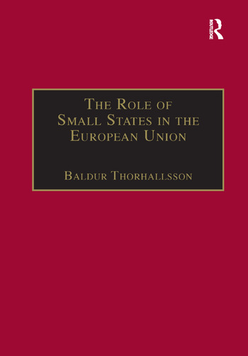 The Role of Small States in the European Union book cover