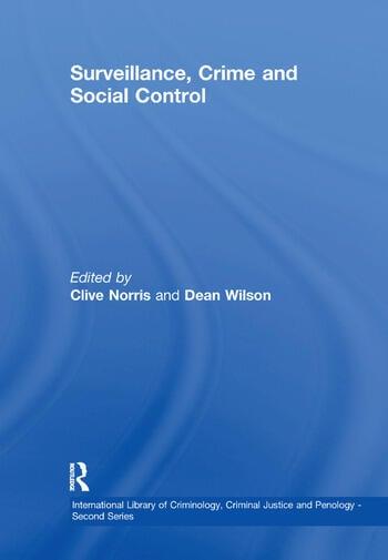 Surveillance, Crime and Social Control book cover