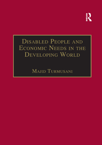 Disabled People and Economic Needs in the Developing World A Political Perspective from Jordan book cover