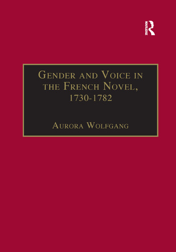 Gender and Voice in the French Novel, 1730–1782 book cover