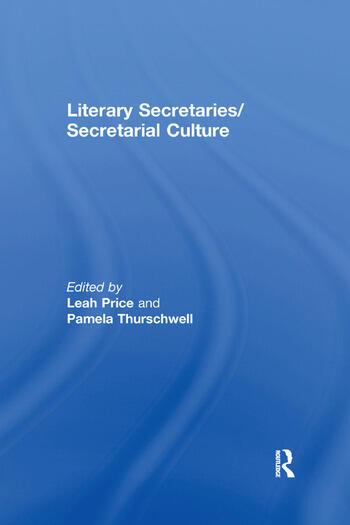 Literary Secretaries/Secretarial Culture book cover