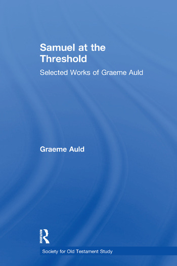 Samuel at the Threshold Selected Works of Graeme Auld book cover