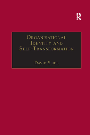 Organisational Identity and Self-Transformation An Autopoietic Perspective book cover