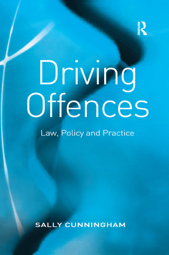 Driving Offences Law, Policy and Practice book cover