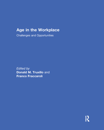 Age in the Workplace Challenges and Opportunities book cover