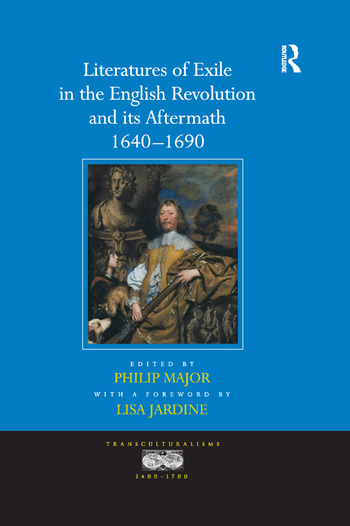 Literatures of Exile in the English Revolution and its Aftermath, 1640-1690 book cover