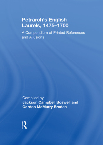 Petrarch's English Laurels, 1475–1700 A Compendium of Printed References and Allusions book cover