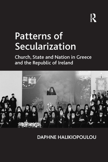 Patterns of Secularization Church, State and Nation in Greece and the Republic of Ireland book cover