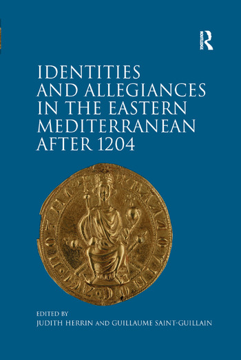 Identities and Allegiances in the Eastern Mediterranean after 1204 book cover