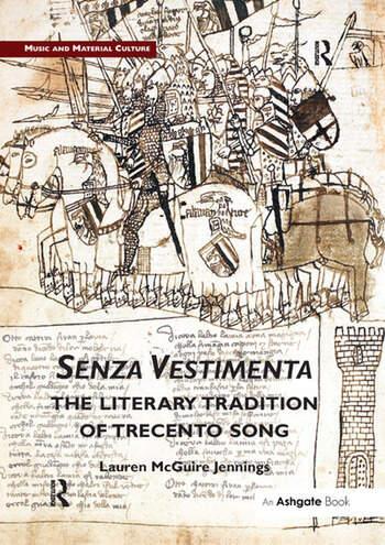 Senza Vestimenta: The Literary Tradition of Trecento Song book cover