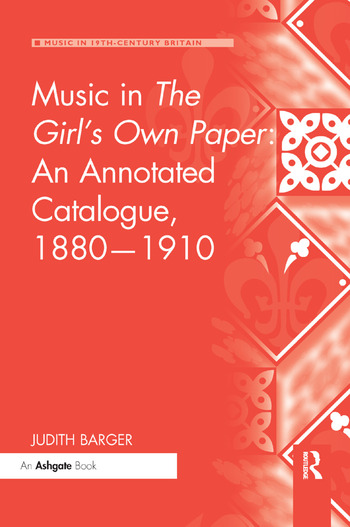 Music in The Girl's Own Paper: An Annotated Catalogue, 1880–1910 book cover