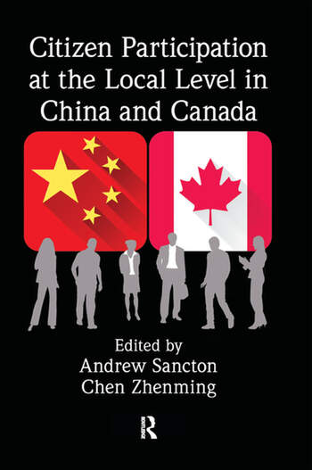Citizen Participation at the Local Level in China and Canada book cover