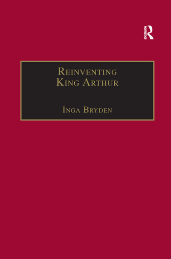 Reinventing King Arthur The Arthurian Legends in Victorian Culture book cover
