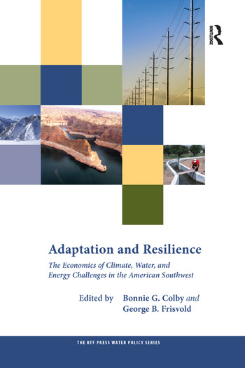 Adaptation and Resilience The Economics of Climate, Water, and Energy Challenges in the American Southwest book cover