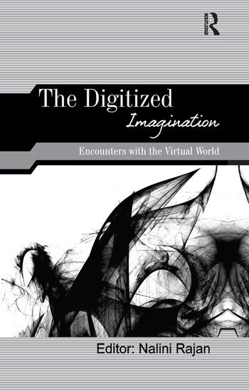 The Digitized Imagination Encounters with the Virtual World book cover