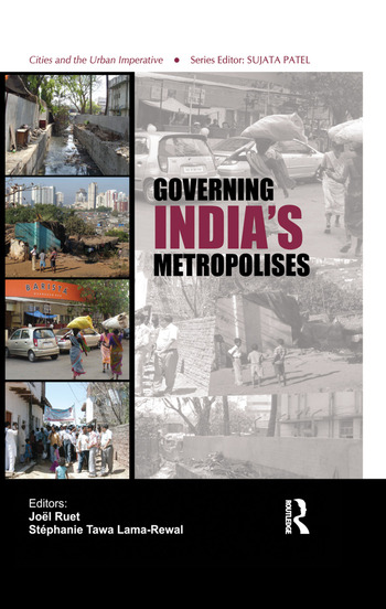 Governing India's Metropolises Case Studies of Four Cities book cover