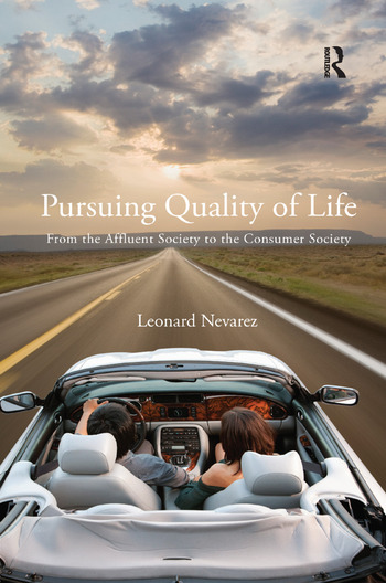 Pursuing Quality of Life From the Affluent Society to the Consumer Society book cover