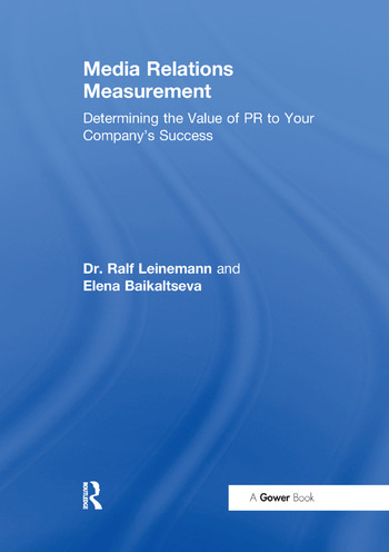 Media Relations Measurement Determining the Value of PR to Your Company's Success book cover