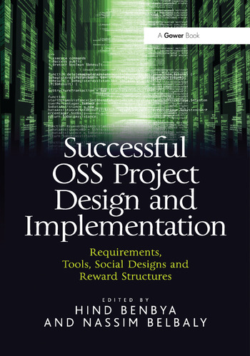 Successful OSS Project Design and Implementation Requirements, Tools, Social Designs and Reward Structures book cover