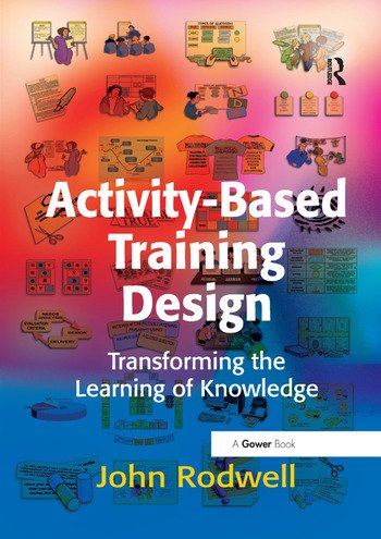 Activity-Based Training Design Transforming the Learning of Knowledge book cover