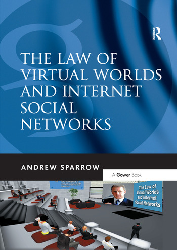 The Law of Virtual Worlds and Internet Social Networks book cover