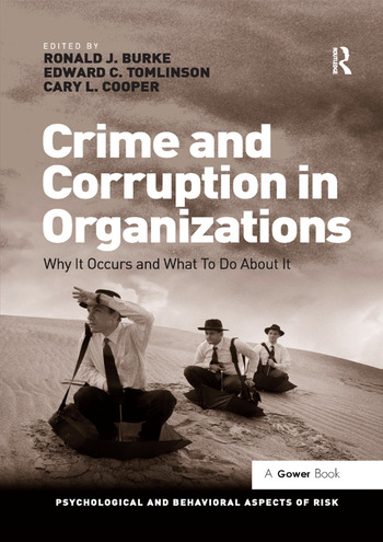 Crime and Corruption in Organizations Why It Occurs and What To Do About It book cover