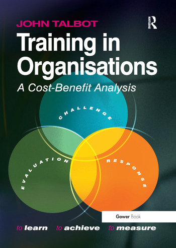 Training in Organisations A Cost-Benefit Analysis book cover