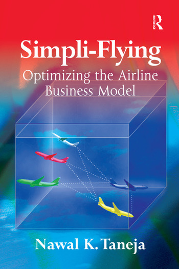 Simpli-Flying Optimizing the Airline Business Model book cover