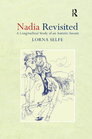 Nadia Revisited A Longitudinal Study of an Autistic Savant book cover