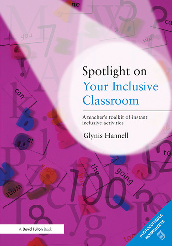 Spotlight on Your Inclusive Classroom A Teacher's Toolkit of Instant Inclusive Activities book cover