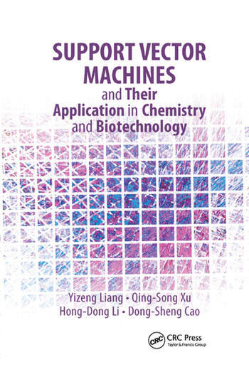 Support Vector Machines and Their Application in Chemistry and Biotechnology book cover