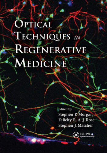 Optical Techniques in Regenerative Medicine book cover