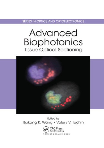 Advanced Biophotonics Tissue Optical Sectioning book cover