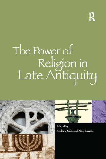 The Power of Religion in Late Antiquity book cover