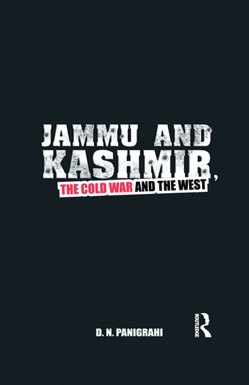 Jammu and Kashmir, the Cold War and the West book cover