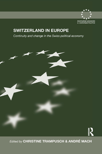 Switzerland in Europe Continuity and Change in the Swiss Political Economy book cover