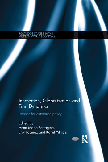 Innovation, Globalization and Firm Dynamics Lessons for Enterprise Policy book cover