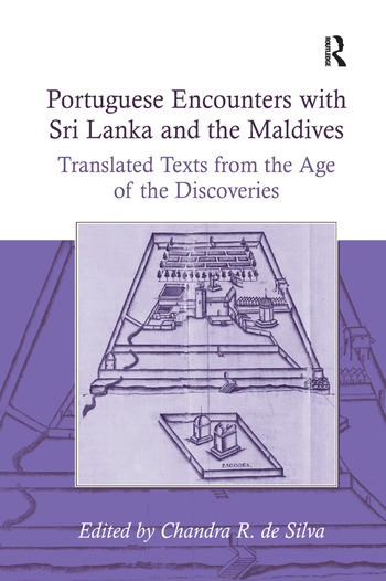 Portuguese Encounters with Sri Lanka and the Maldives Translated Texts from the Age of the Discoveries book cover