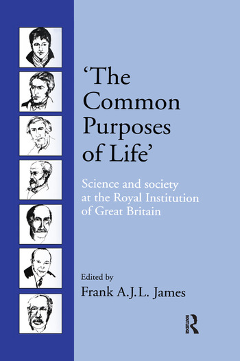 'The Common Purposes of Life' Science and Society at the Royal Institution of Great Britain book cover