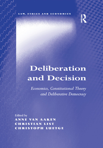 Deliberation and Decision Economics, Constitutional Theory and Deliberative Democracy book cover