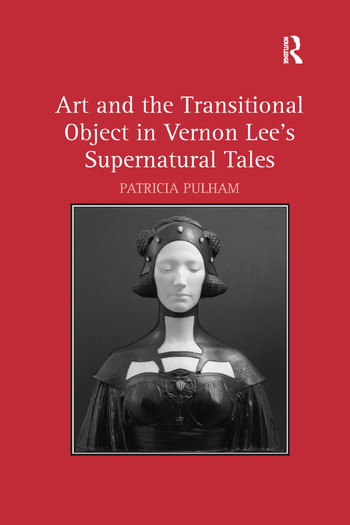 Art and the Transitional Object in Vernon Lee's Supernatural Tales book cover